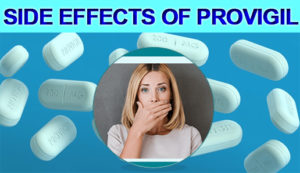 side effects of provigil
